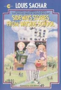 Sideways Stories From Wayside School (Turtleback School & Library Binding Edition) by Louis Sachar - 2004-01-06 - from Books Express and Biblio.com