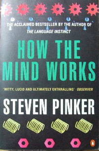 How the Mind Works. by  STEVEN PINKER - Paperback - 1997. - from Christian Books Australia and Biblio.com
