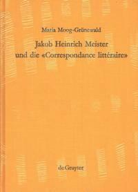 Jakob Heinrich Meister und die Correspondance littéraire.