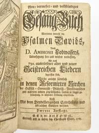 Neu vermehrt und vollstaendiges Gesang-Buch