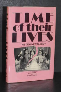 image of Time of Their Lives; The Dionne Tragedy