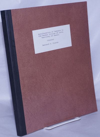 Honolulu: University of Hawaii, 1956. v, 107p., text reproduced from typed ms, no illustrations, uti...
