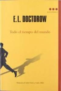 Todo el tiempo del mundo (Spanish Edition) by E.L. Doctorow - 2012-07-30