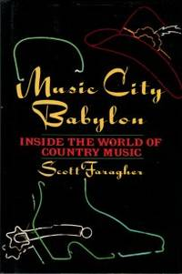 image of Music City Babylon: Inside The World Of Country Music