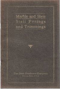 CATALOG OF MARBLE AND SLATE STALL FITTINGS AND TRIMMINGS:  Volume II [complete in itself].
