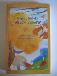 A Girl Named Willow Krimble by Bianco, Giuseppe