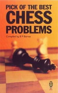 Pick of the Best Chess Problems (Right Way)