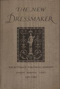 image of The New Dressmaker; A New, Revised and Enlarged Edition