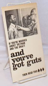image of If you're worried about Vietnam and the draft and you've got guts then read this..