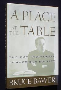 A Place at the Table : The Gay Individual in American Society