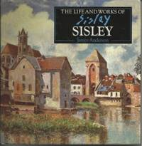The Life And Works Of Sisley, A Compilation Of Works From The Bridgeman  Art Library