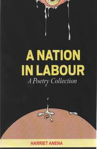 A Nation In Labour: A Poetry Collection