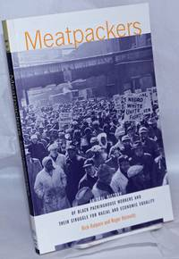image of Meatpackers: An Oral History of Black Packinghouse Workers and Their Struggle for Racial and Economic Equality