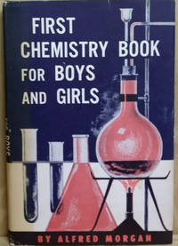 image of First Chemistry Book for Boys and Girls