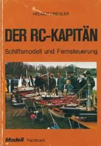 Der RC - Kapitan, Schiffsmodell Und Fernsteuerung