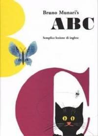 ABC. Semplice lezione d'inglese. Ediz. multilingue by Munari, Bruno - 2003