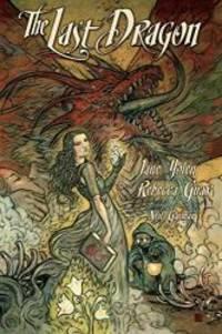 The Last Dragon by Jane Yolen - 2011-05-02