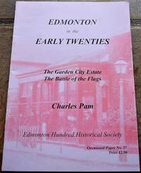image of Edmonton in the Early Twenties: The Garden City Estate - The Battle of the Flags (Occasional Papers)