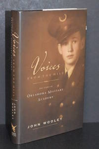 image of Voices From the Hill; The Story of Oklahoma Military Academy