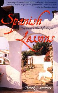 Spanish Lessons: Beginning a New Life: Beginning a New Life in Spain