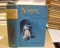 Naomi, Or The Last Days Of Jerusalem