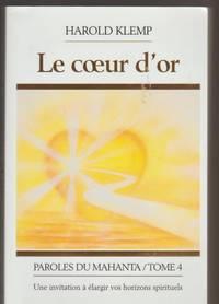 Le Coeur D'Or, Parole Du Mahanta, Tome 4