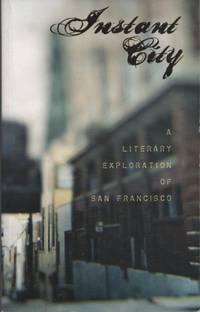 Instant City, No. 2 Fall 2005: A Literary Exploration of San Francisco