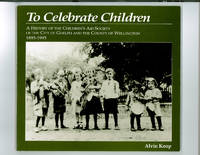To Celebrate Children: A History of the Children's Aid Society of the City of Guelph and the County of Wellington 1893-1993 by Alvin Koop - Paperback - 1993 - from Endless Shores Books and Biblio.com