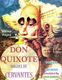 Don Quixote: [Complete & Illustrated] by Miguel De Cervantes - Paperback - 2014-06-26 - from Books Express and Biblio.co.uk