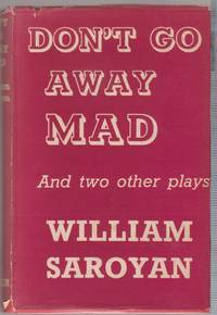Don't Go Away Mad, and Two Other Plays