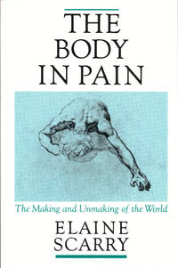 image of The Body in Pain: The Making and Unmaking of the World