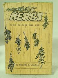 image of Herbs, their culture and uses,