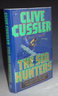 The Sea Hunters, True Adventures with Famous Shipwrecks