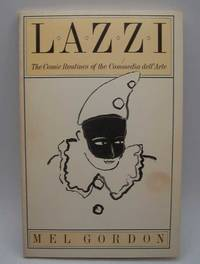 image of Lazzi: The Comic Routines of the Commedia dell'Arte