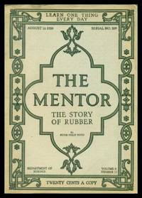 image of THE MENTOR - THE STORY OF RUBBER - August 16 1920 - Serial Number 209 - Volume 8, number 13