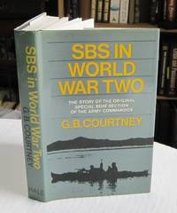 S. B. S.: The Story of the Special Boat Section in World War II