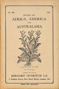 Catalogue 738/1955: Books on Africa, America and Australasia.