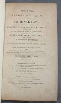 image of A PRACTICAL TREATISE ON THE CRIMINAL LAW; Comprising the Practice, Pleadings, and Evidence, Which Occur in the Course of Criminal Prosecutions, Whether by Indictment or Information..... (Volume II, Parts 1 and 2, only)