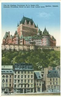 Canada – Vue de Chateau Frontenac de la Basse-ville, Chateau Frontenac Hotel, Quebec, early...
