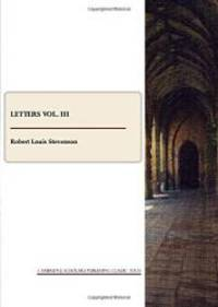 image of R. L. Stevenson: Letters Vol. III (Letters of Robert Louis Stevenson)