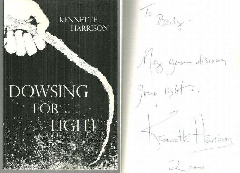 DOWSING FOR LIGHT, Harrison, Kennette