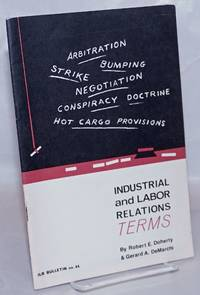 image of Industrial and labor relations terms: a glossary for students and teachers. Third edition