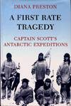 image of A First Rate Tragedy: Captain Scott's Antarctic Expeditions