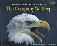America's Endangered Species. The Company We Keep