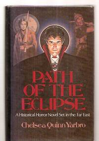 image of PATH OF THE ECLIPSE: A HISTORICAL HORROR NOVEL: FOURTH IN THE COUNT DE  SAINT-GERMAIN SERIES