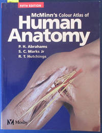 McMinn's Colour Atlas of Human Anatomy (Fifth Edition) by  R. T  S. C.; and Hutchings - Paperback - Fifth Edition - 2003 - from Reading Habit and Biblio.com
