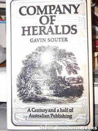 image of Company of Heralds: A Century and a Half of Australian Publishing by John Fairfax Limited and Its Predecessors, 1831-1981