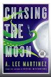 Chasing the Moon (Large Print Edition)