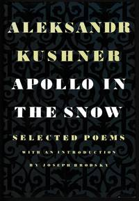 Apollo in the Snow: Selected Poems 1960-1987