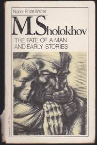 The Fate of a Man and Early Stories